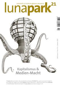 lunapark21 - Heft 19: Kapitalismus und Medien-Macht