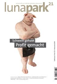 lunapark 21 -  heft 25 - schwein gehabt profit gemacht