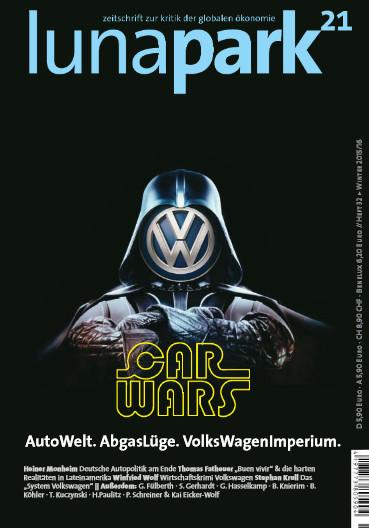 lunapark 21 - heft 32 - autowelt. abgaslüge. volkswagenimperium. carwars