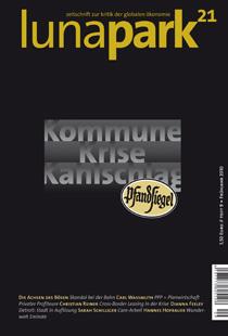 lunapark 21 - heft 9 - Kommune Krise Kahlschlag