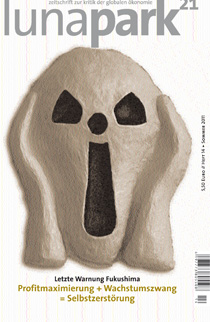 lunapark 21 - heft 14 - Letzte Warnung Fukushima