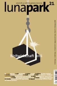 LP21-Heft 33: Weltwirtschaft 2016 - schwere Last an dünnem Seil