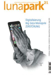 lp21_35: Digitalisierung, Big Data Monopole, Zerstörung